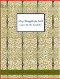 Stray Thoughts for Girls, Lucy H. M. Soulsby, 1434625397