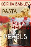 Pasta, Poppy Fields and Pearls, Sophia Bar-Lev, 1482695391