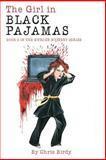 The Girl in Black Pajamas, Chris Birdy, 1500335398
