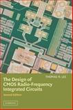 The Design of CMOS Radio-Frequency Integrated Circuits 9780521835398