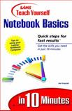 Sams Teach Yourself Notebook Basics in 10 Minutes, Wayne N. Kawamoto and Joe Kraynak, 0672315394