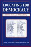 Educating for Democracy, Alan M. Steiner, 0742535398
