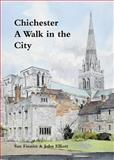 Chichester : A Walk in the City, Finniss, Sue, 1904965393