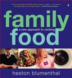 Family Food, Heston Blumenthal, 0140295399