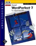 New Perspectives on Corel WordPerfect 7 for Windows 95 : Introductory, Zimmerman, Beverly B. and Zimmerman, S. Scott, 0760035393