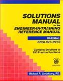 Solutions Manual for the Engineer-in-Training Reference Manual 9780912045399