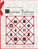 Christmas Traditions Quilt, Wendy Gilbert, 0922705399