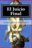 El Juicio Final, Arquímedes González, 1492335398