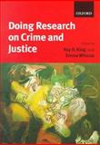 Doing Research on Crime and Justice 9780198765400