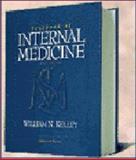 Textbook of Internal Medicine, Kelley, William N., 0397515405