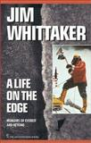 A Life on the Edge, Jim Whittaker, 0898865409