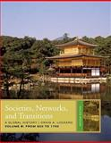 Societies, Networks, and Transitions, Volume B: from 600 To 1750, Lockard, Craig A., 1439085404