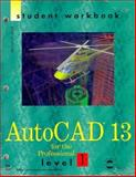 AutoCAD 13 for Professionals : Level 1, Beall, Michael, 1562055402
