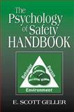 The Psychology of Safety Handbook, Geller, E. Scott, 1566705401