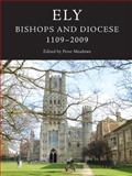 Ely : Bishops and Diocese, 1109-2009, , 1843835401
