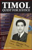 Timol - Quest for Justice : Ahmed Timol's Life and Martyrdom, Cajee, Imtiaz, 1919855408