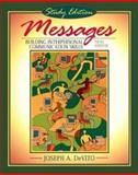 Messages : Building Interpersonal Communication Skills (study Edition), DeVito, Joesph A., 020536540X