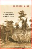 Brother Mine : The Correspondence of Jean Toomer and Waldo Frank, , 0252035402