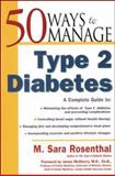 50 Ways to Manage Type 2 Diabetes, Rosenthal, M. Sara, 0737305401
