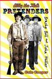 Billy the Kid's Pretenders Brushy Bill and John Miller, Gale Cooper, 0984505407