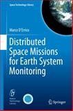 Distributed Space Missions for Earth System Monitoring, D'Errico, Marco, 146144540X