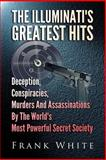 The Illuminati's Greatest Hits, Frank White, 1497325404