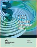 2007 Water Utility Compensation Survey, , 1583215409