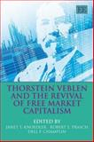 Thorstein Veblen and the Revivial of Free Market Capitalism, , 1845425405