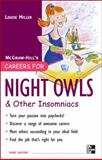 Night Owls and Other Insomniacs, Miller, Louise, 0071545409