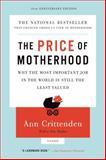 The Price of Motherhood