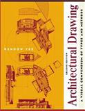 Architectural Drawing : A Visual Compendium of Types and Methods, Yee, Rendow, 0471055409