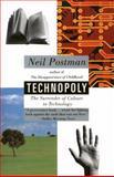 Technopoly, Neil Postman, 0679745408