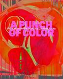 A Punch of Color, Rock Hushka and Alison Maurer, 0924335408