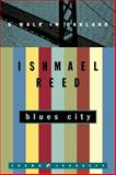Blues City, Ishmael Reed, 1400045401