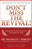 Don't Miss the Revival!, Franklin L. Kirksey, 1462735401
