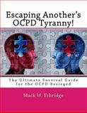 Escaping Another's OCPD Tyranny!, Mack Ethridge, 1495405400