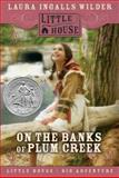 On the Banks of Plum Creek, Laura Ingalls Wilder, 0060885408