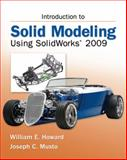 Introduction to Solid Modeling Using SolidWorks 2009, Howard, William and Musto, Joseph, 0073375403