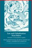 Law and Globalization from Below : Towards a Cosmopolitan Legality, , 0521845408