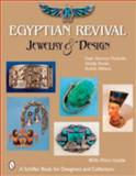 Egyptian Revival Jewelry and Design, Dale Reeves Nicholls and Shelly Foote, 076432540X