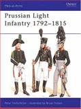 Prussian Light Infantry, 1792-1815, Peter Hofschroer, 0850455405