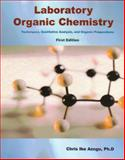 Laboratory Organic Chemistry : Techniques, Qualitative Analysis, and Organic Preparations, Azogu, Christopher Ike, 0982815409