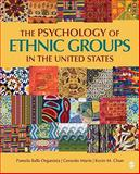 The Psychology of Ethnic Groups in the United States, Organista, Pamela Balls and Marin, Gerardo, 1412915406