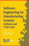 Software Engineering for Manufacturing Systems : Methods and CASE Tools, , 1475765401