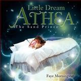 Little Dream Athe, Faye Morningstar, 1477295402