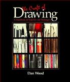 The Craft of Drawing : A Handbook of Materials and Techniques, Wood, Don, 0155155407