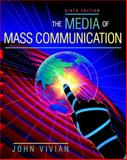 The Media of Mass Communication, Vivian, John, 0205335403