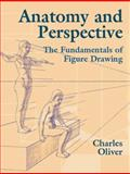 Anatomy and Perspective, Charles Oliver, 0486435407