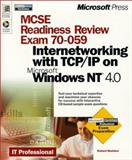 MCSE Readiness Review, Exam 70-059, Internetworking with TCP/IP on Microsoft Windows, Sheldon, Robert, 0735605408