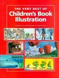 The Very Best of Children's Book Illustration, Society of Illustrators, 089134540X